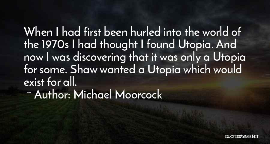 Michael Moorcock Quotes 924598