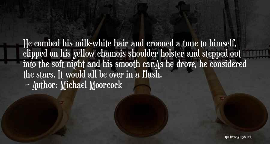 Michael Moorcock Quotes 966752
