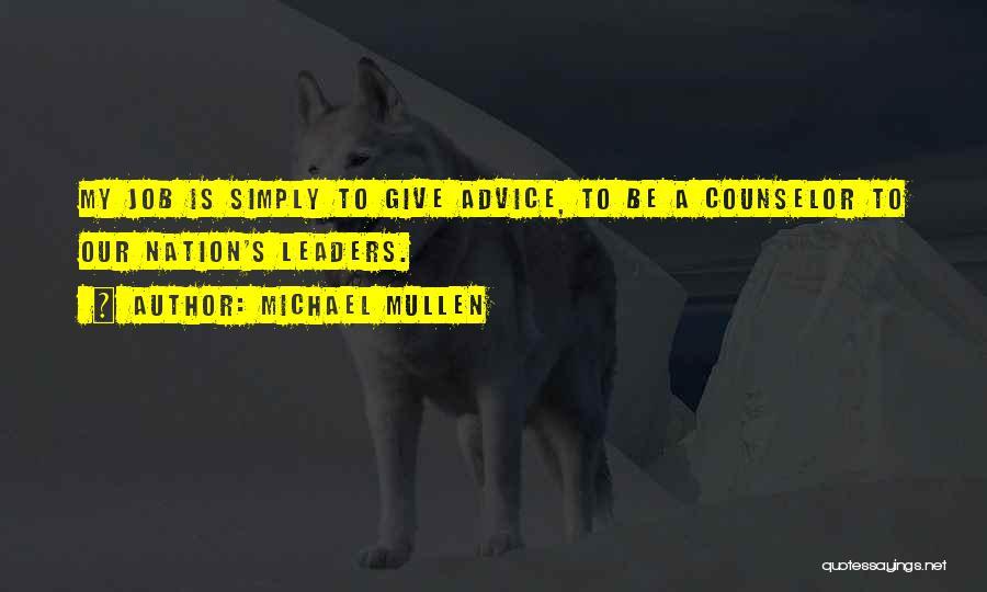 Michael Mullen Quotes 1165757