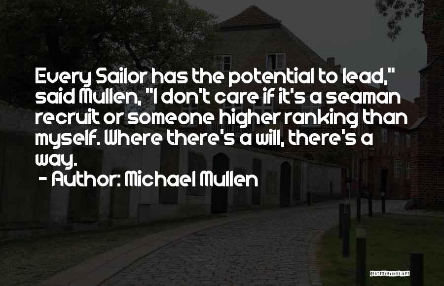 Michael Mullen Quotes 1196006