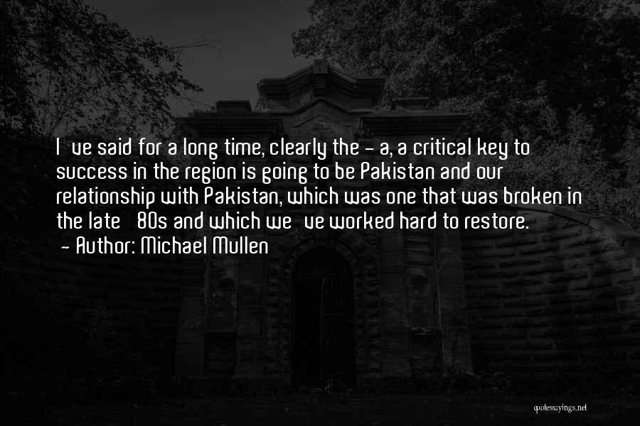 Michael Mullen Quotes 1215766