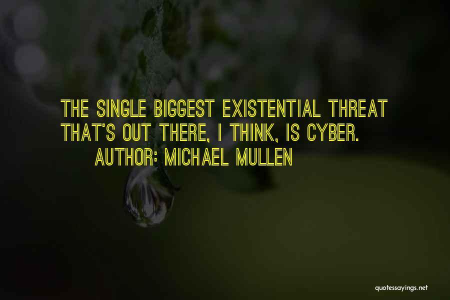 Michael Mullen Quotes 1243917