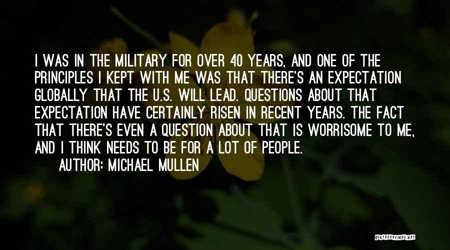 Michael Mullen Quotes 1287614