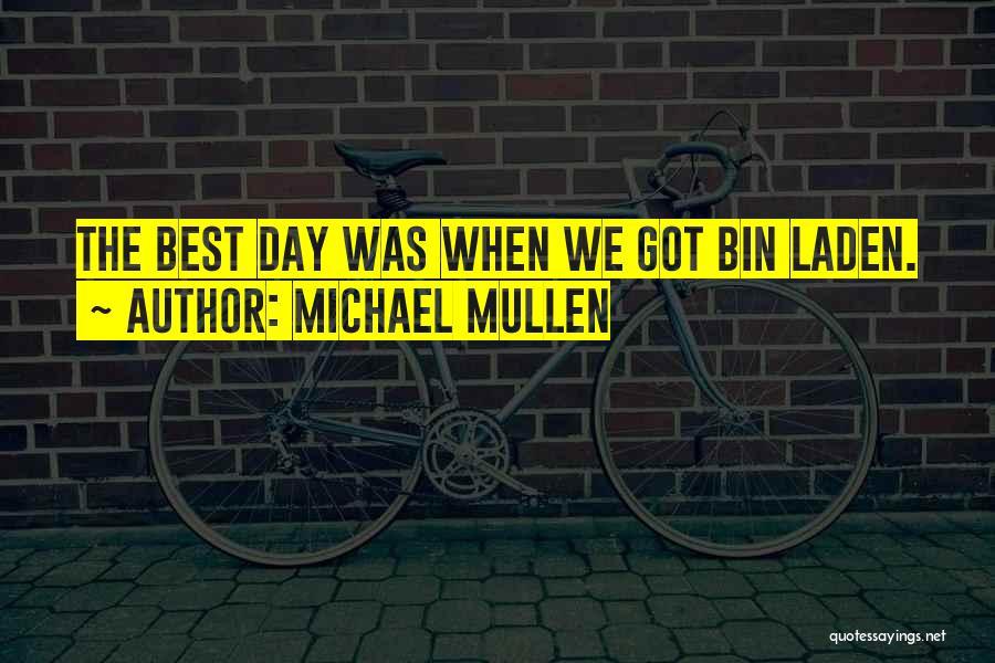 Michael Mullen Quotes 136917