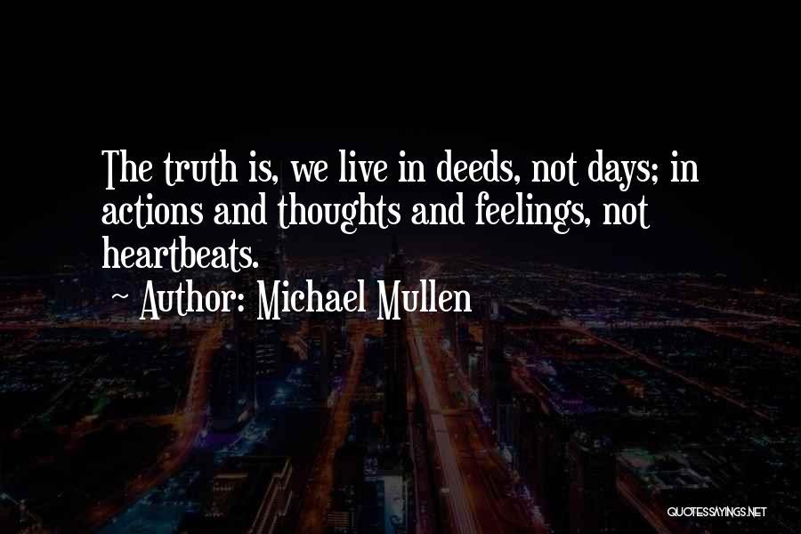 Michael Mullen Quotes 1559230