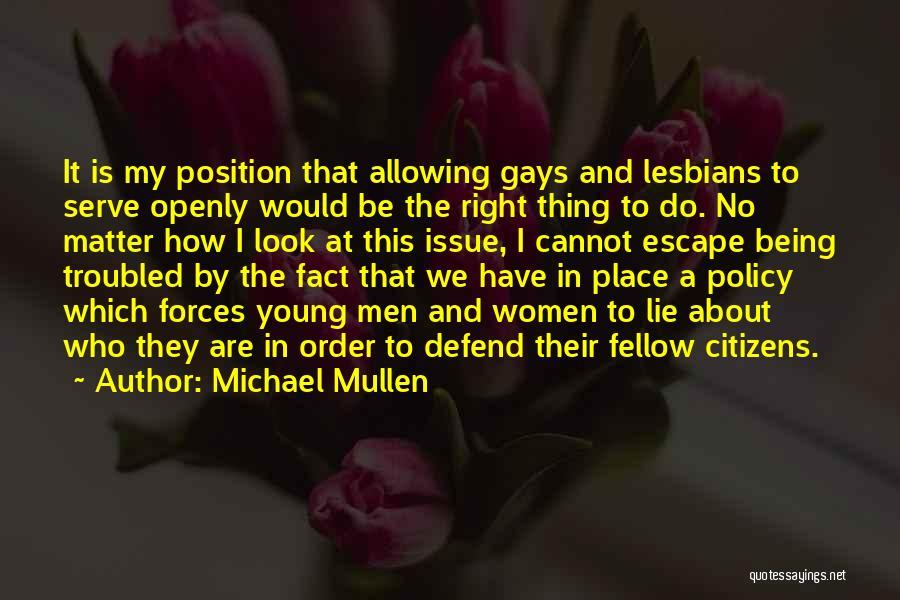 Michael Mullen Quotes 1683803
