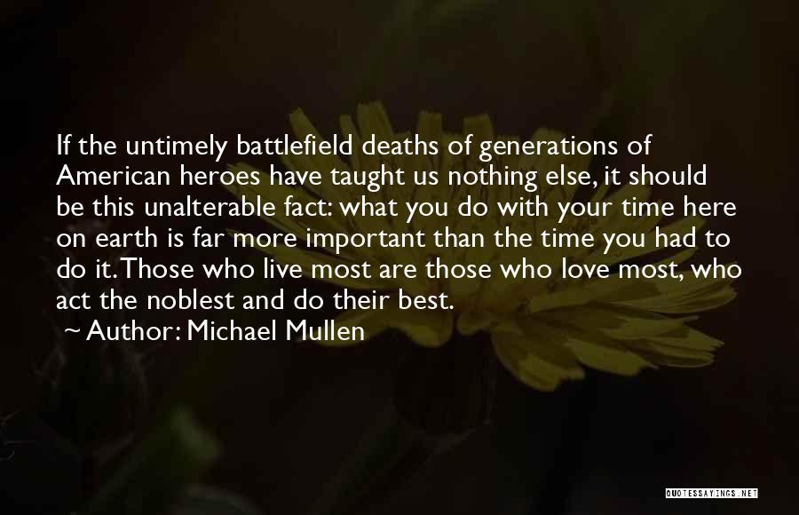 Michael Mullen Quotes 1827452