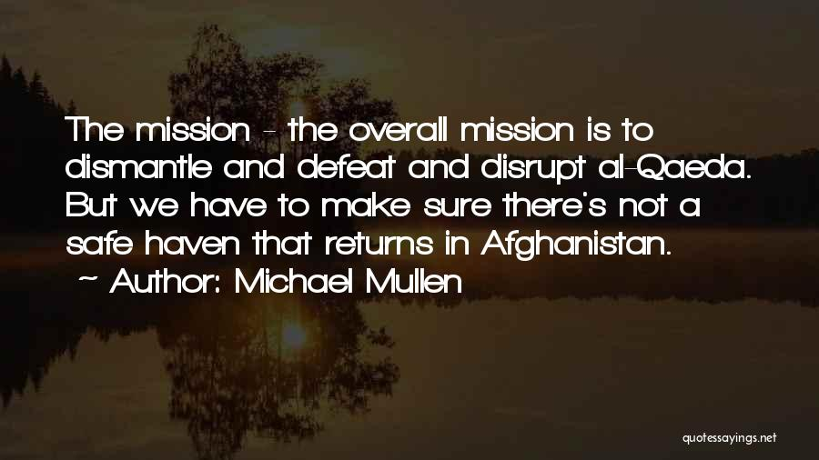 Michael Mullen Quotes 1855718