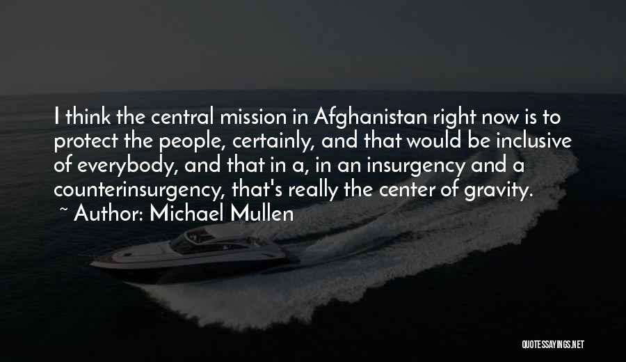 Michael Mullen Quotes 1900398