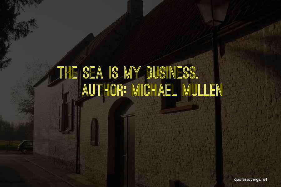 Michael Mullen Quotes 1920629
