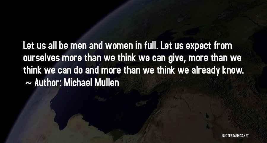 Michael Mullen Quotes 1942372