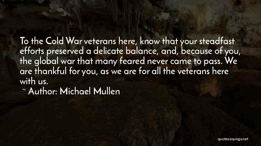 Michael Mullen Quotes 2086548
