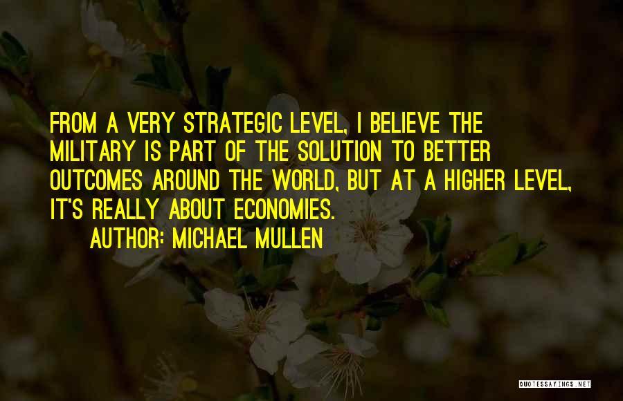 Michael Mullen Quotes 2267705