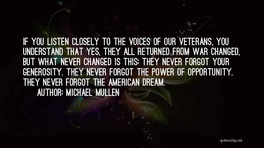 Michael Mullen Quotes 760806