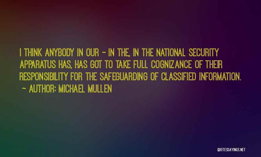 Michael Mullen Quotes 813527