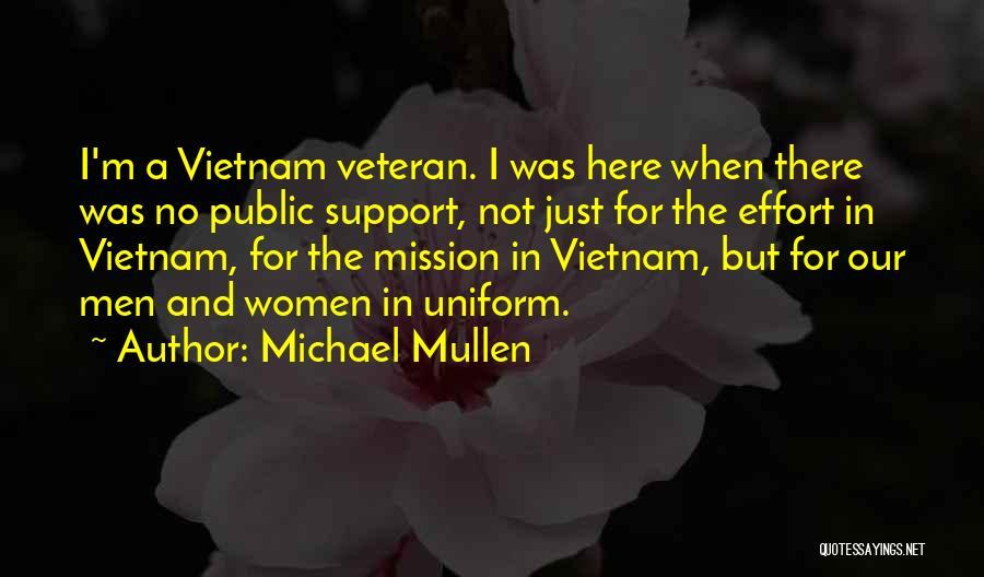 Michael Mullen Quotes 823071