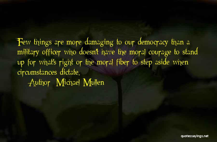 Michael Mullen Quotes 889887