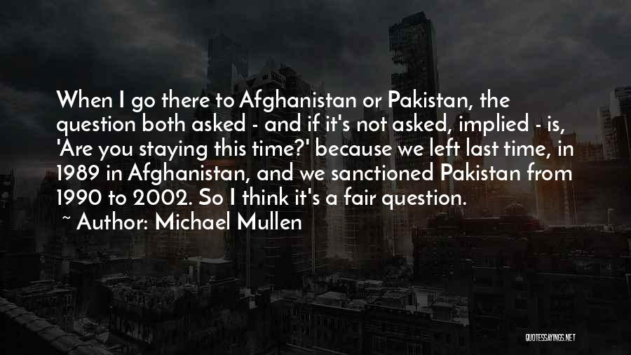 Michael Mullen Quotes 942854