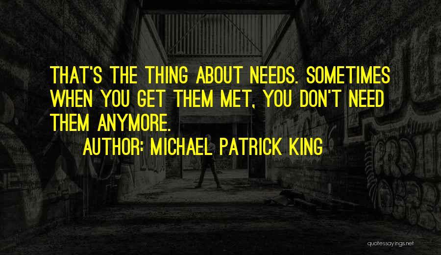 Michael Patrick King Quotes 1431187