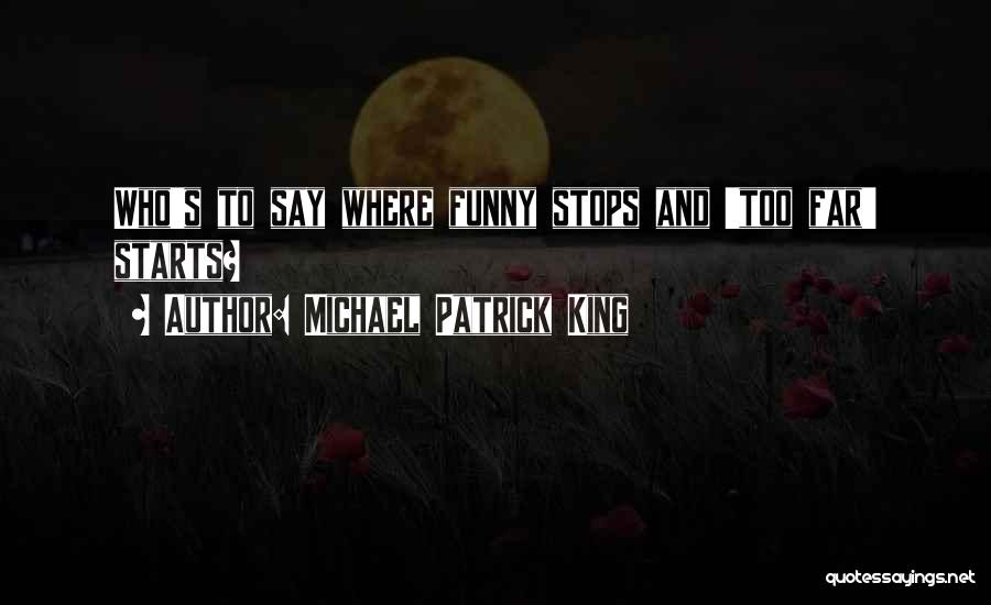 Michael Patrick King Quotes 1461200