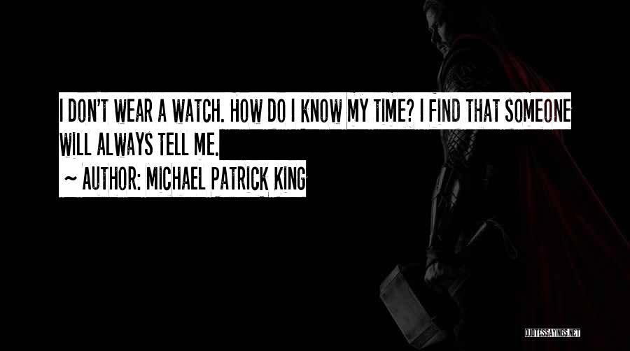 Michael Patrick King Quotes 1505886