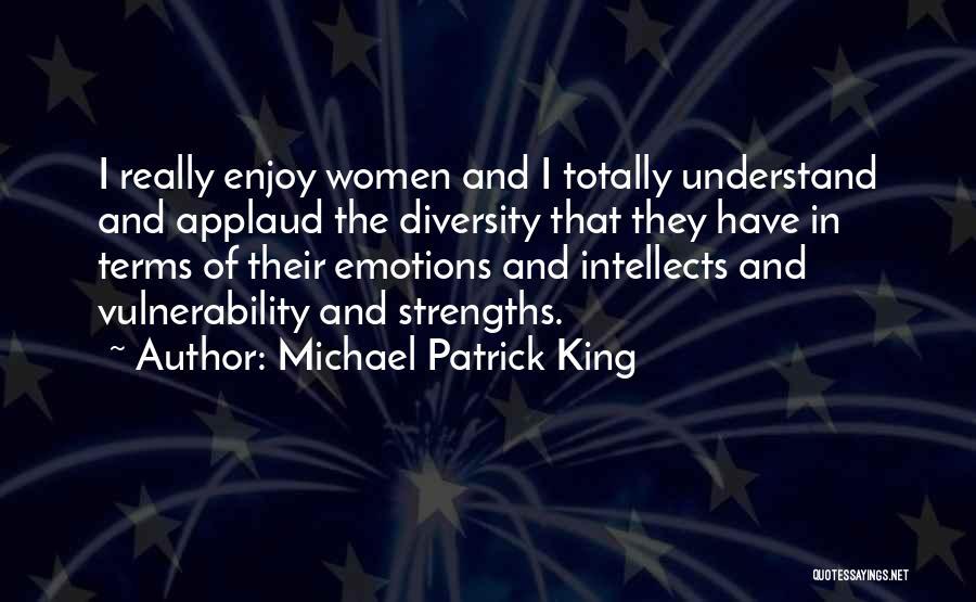 Michael Patrick King Quotes 1522570