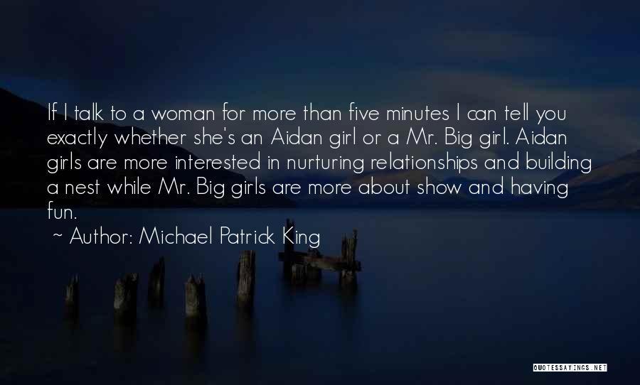 Michael Patrick King Quotes 1539604