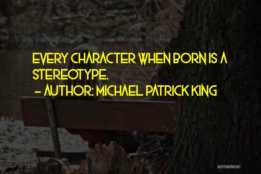 Michael Patrick King Quotes 1736571