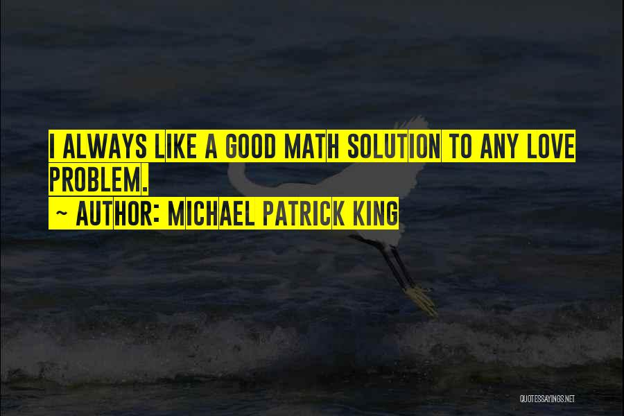 Michael Patrick King Quotes 1833611