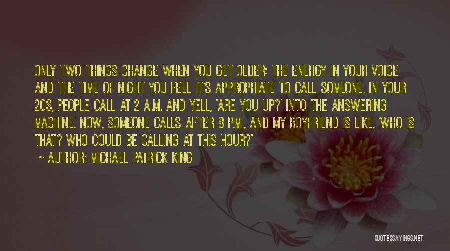 Michael Patrick King Quotes 2029405