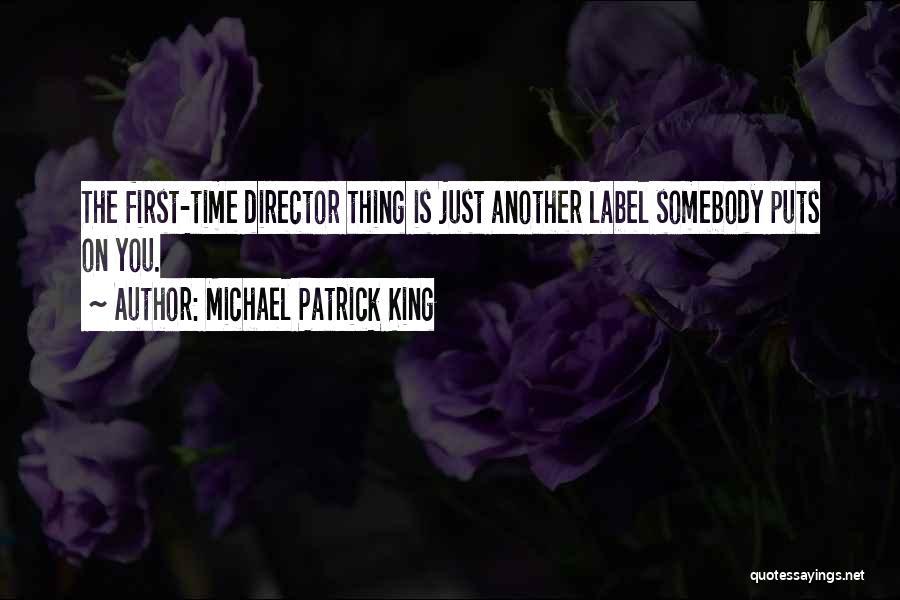 Michael Patrick King Quotes 2167084
