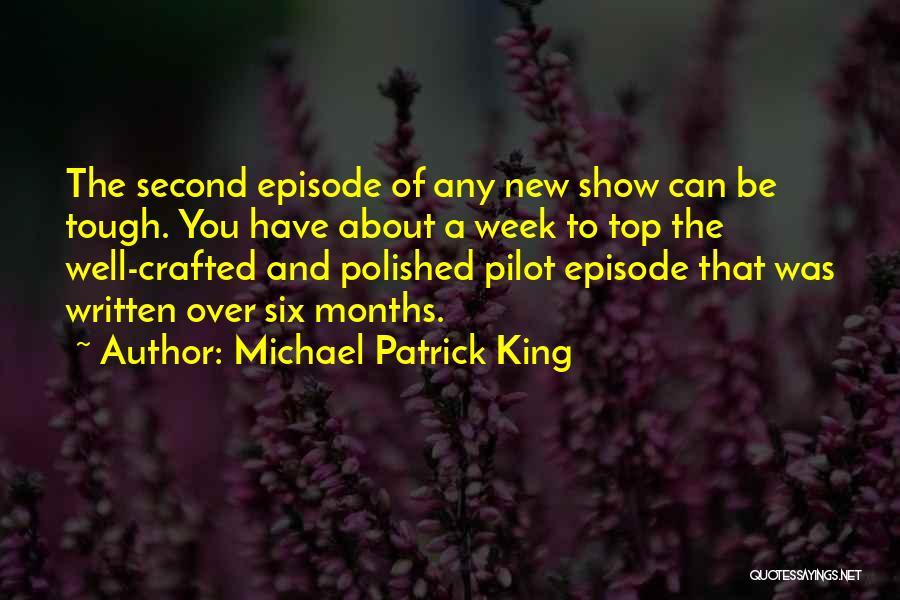 Michael Patrick King Quotes 903425
