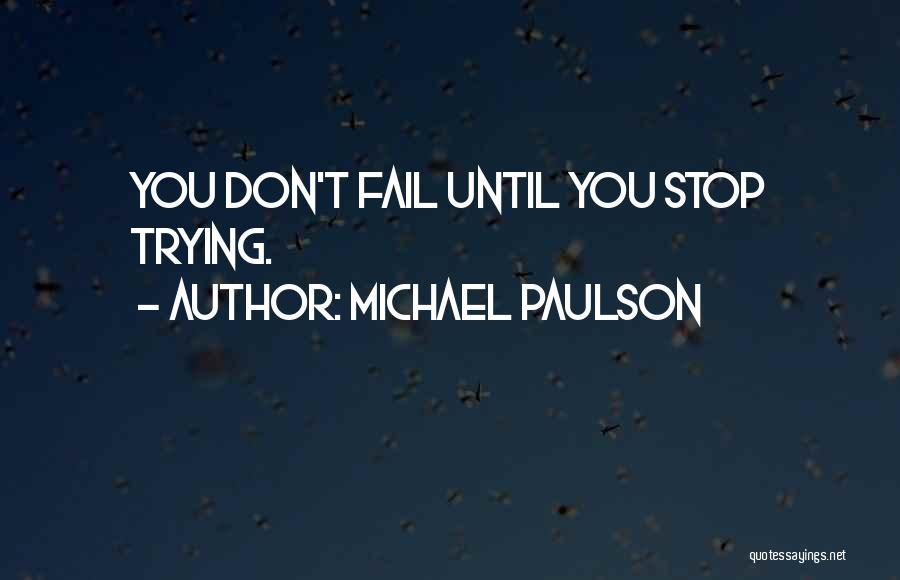 Michael Paulson Quotes 1944218