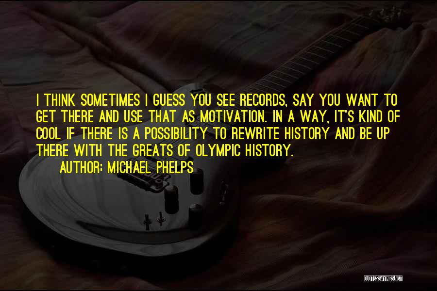 Michael Phelps Quotes 1499545
