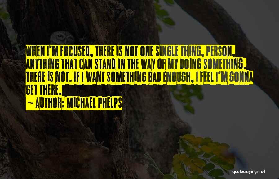 Michael Phelps Quotes 1656705