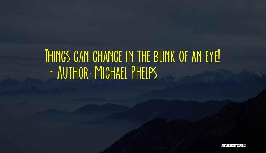Michael Phelps Quotes 1739369