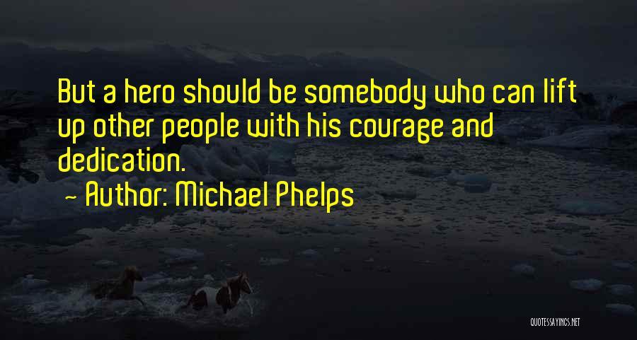Michael Phelps Quotes 1756089