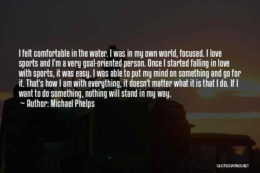 Michael Phelps Quotes 1778444