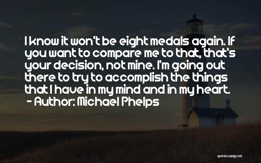 Michael Phelps Quotes 1796076