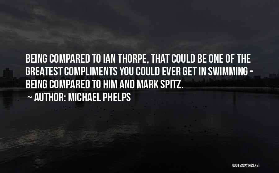 Michael Phelps Quotes 1984898