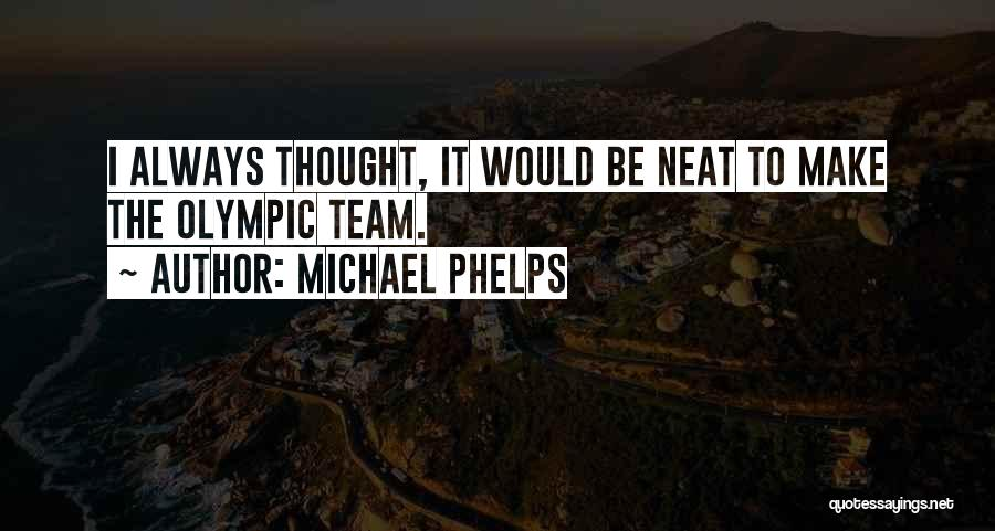 Michael Phelps Quotes 2057298