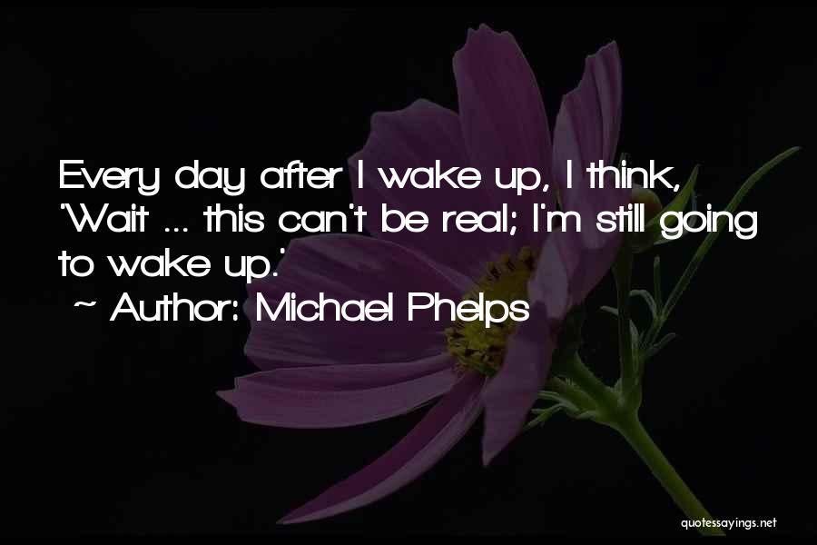 Michael Phelps Quotes 2179632
