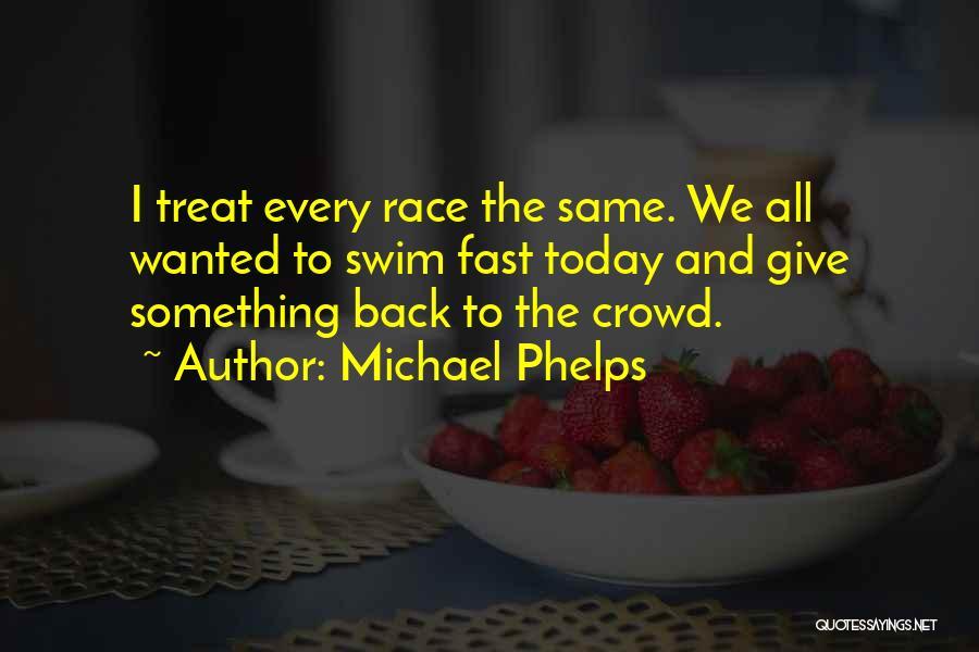 Michael Phelps Quotes 343299