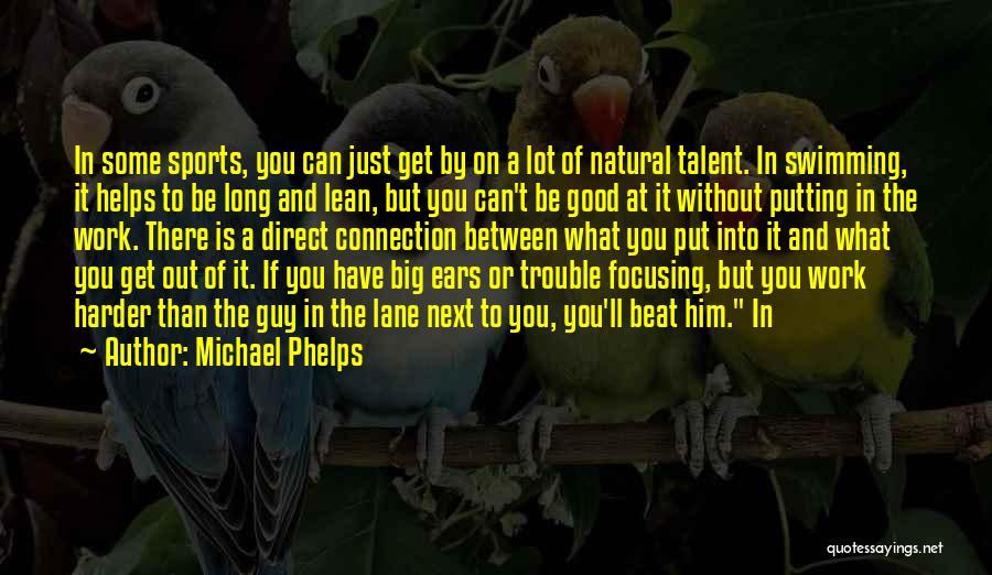 Michael Phelps Quotes 453363