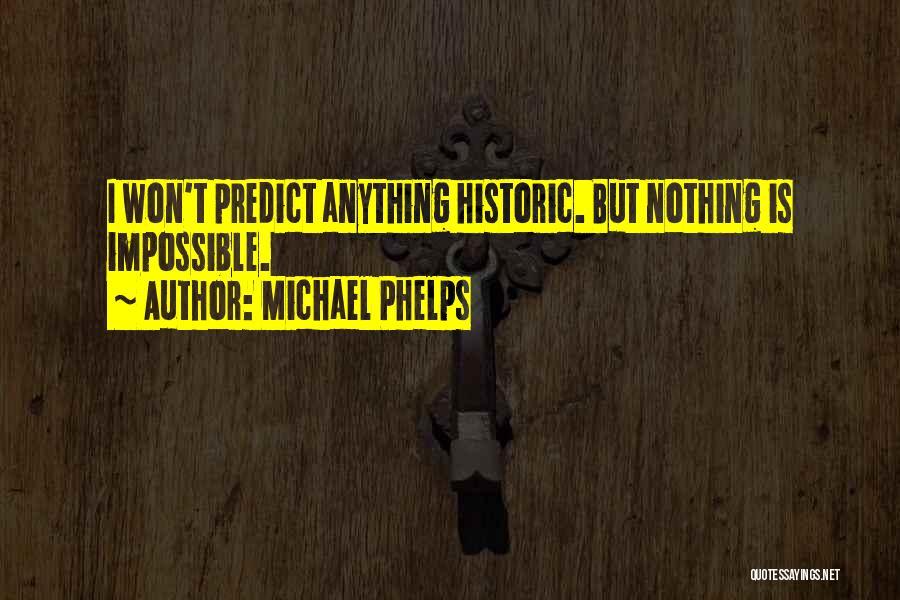 Michael Phelps Quotes 719705