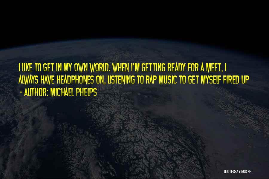 Michael Phelps Quotes 751505