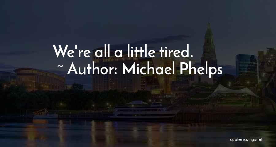 Michael Phelps Quotes 834346