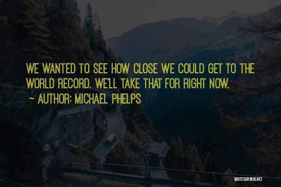Michael Phelps Quotes 840227