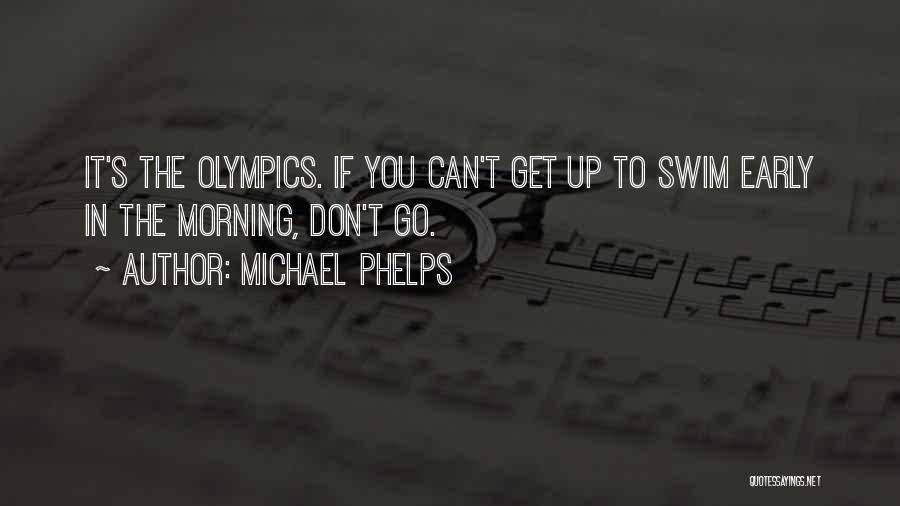 Michael Phelps Quotes 921688