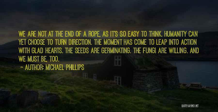 Michael Phillips Quotes 2074937